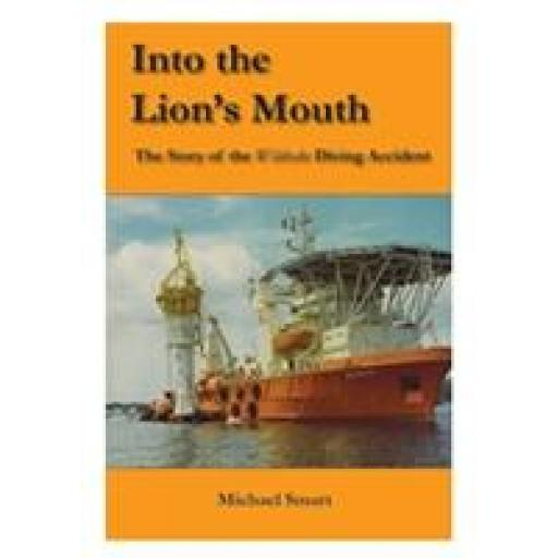 Into The Lion's Mouth by Michael Smart, 1st Edition, 2011