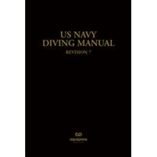 US Navy Diving Manual Revision 7A Casebound